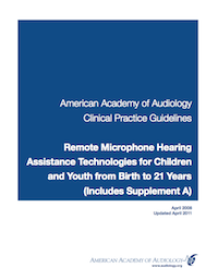 Clinical Practice Guidelines: Remote Microphone Hearing Assistance Technologies for Children