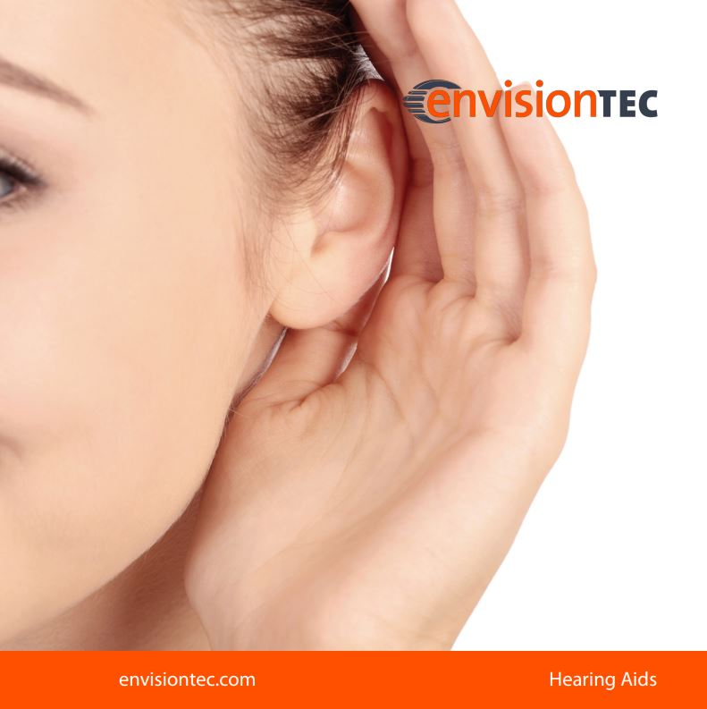 EnvisionTEC Hearing Aid Brochure