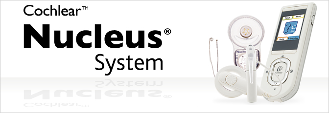 Cochlear Nucleus System